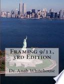 Framing 9 11  3rd Edition Book