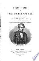 Twenty Years in the Philippines  1819 1839