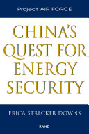 China s Quest for Energy Security
