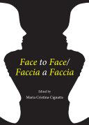 Face to Face/Faccia a Faccia