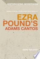 Ezra Pound's Adams Cantos