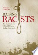 Raising Racists