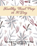 Healthy Meal Prep In 90 Day Book PDF