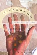 Kabbalah for Health and Wellness