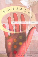 Kabbalah for Health and Wellness