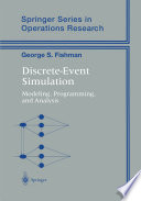 Discrete-Event Simulation  : Modeling, Programming, and Analysis