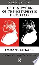 Moral Law  Groundwork of the Metaphysics of Morals