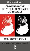 Moral Law: Groundwork of the Metaphysics of Morals Pdf/ePub eBook