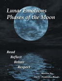 Lunar Emotions Phases of the Moon  Read Reflect Relate Respect