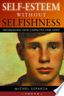 Self Esteem Without Selfishness