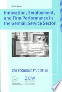 Innovation Employment And Firm Performance In The German Service Sector