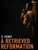 A Retrieved Reformation [Pdf/ePub] eBook
