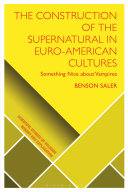 The Construction of the Supernatural in Euro American Cultures
