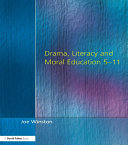 Drama  Literacy and Moral Education 5 11