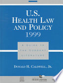 U.S. Health Law and Policy 1999
