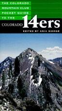 The Colorado Mountain Club Pocket Guide to the Colorado 14ers