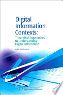 Digital Information Contexts