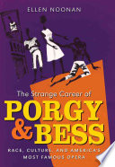 The Strange Career of Porgy and Bess