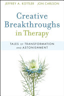 Creative Breakthroughs in Therapy
