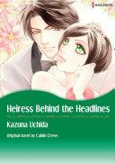 HEIRESS BEHIND THE HEADLINES
