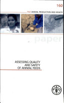 Assessing Quality and Safety of Animal Feeds