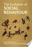 The Evolution of Social Behaviour