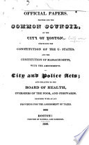Official Papers Printed For The Common Council Of The City Of Boston