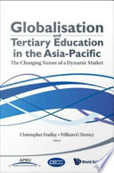 Globalisation and Tertiary Education in the Asia Pacific