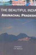 The Beautiful India Arunachal Pradesh