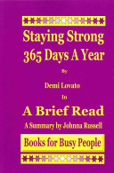 Staying Strong 365 Days a Year by Demi Lovato in a Brief Read Book PDF
