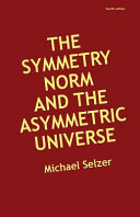 The Symmetry Norm and the Asymmetric Universe
