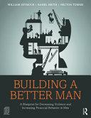 Building a Better Man
