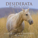 Desiderata for Horse Lovers