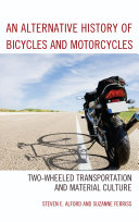 An Alternative History of Bicycles and Motorcycles