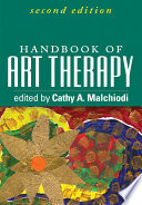 """Handbook of Art Therapy, Second Edition"" by Cathy A. Malchiodi"