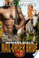 Montana SEAL s Mail Order Bride
