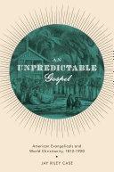 An Unpredictable Gospel Pdf/ePub eBook