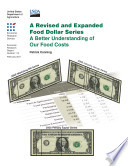 Revised and Expanded Food Dollar Series  A Better Understanding of Our Food Costs