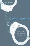 Genetic Witness