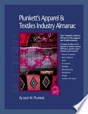 Plunkett s Apparel   Textiles Industry Almanac 2008 Book PDF