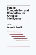 Parallel Computation and Computers for Artificial Intelligence