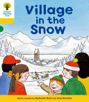 Oxford Reading Tree: Stage 5: Stories: Village in the Snow
