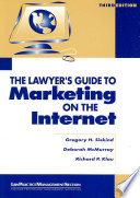 The Lawyer's Guide to Marketing on the Internet