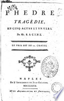 Phedre tragedie, en cinq actes et en vers. De Mr. Racine