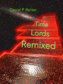 Time Lords Remixed: a Dr Who Poetical