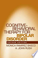 Cognitive Behavioral Therapy for Bipolar Disorder  Second Edition