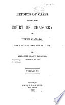 Reports of Cases Adjudged in the Court of Chancery of Upper Canada