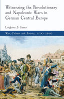 Witnessing the Revolutionary and Napoleonic Wars in German ...