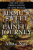 Hamu's Sweet and Painful Journey: The Joy and Tribulations of One Woman Pdf