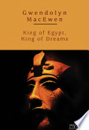 King of Egypt, King of Dreams